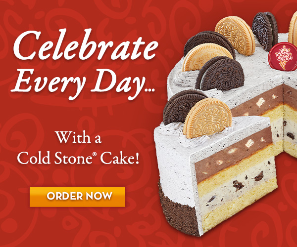 Celebrate every day with an ice cream cake from Cold Stone Creamery®